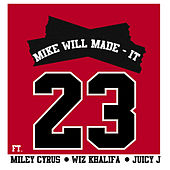 23 by Mike Will Made It