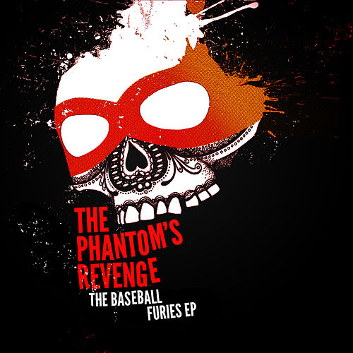 The Baseball Furies by The Phantom's Revenge
