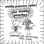 Unreleased Cutz and Live Jamz 1994-2002 by The Moldy Peaches