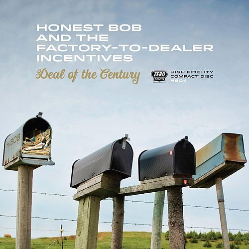 Deal of the Century by Honest Bob and the Factory-to-Dealer Incentives