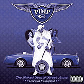 The Naked Soul of Sweet Jones (Screwed) by Pimp C
