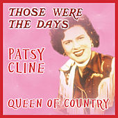 Those Were the Days; Queens of Country von Patsy Cline