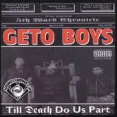 Til Death Do Us Part (Screwed) by Geto Boys