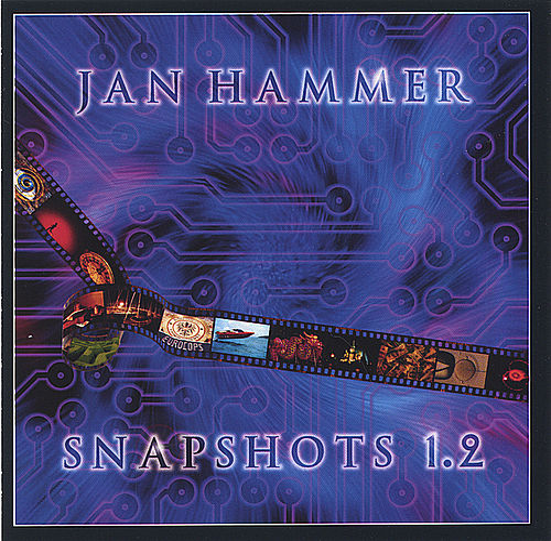 Snapshots by Jan Hammer