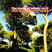 The Sound of Infinity, Vol. 2 (Chill Out from Outer Space) by Various Artists