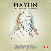 Haydn: Cassation in F Major, Hob. Iif: 2 (Digitally Remastered) by Moscow RTV Chamber Orchestra