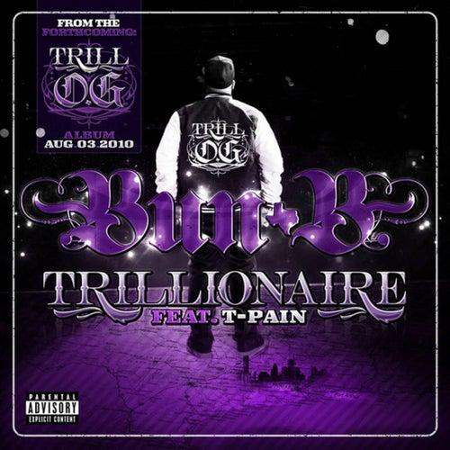Trillionaire by Bun B