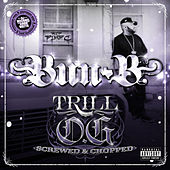 Trill O.G. (Screwed) by Bun B
