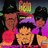 Uncut Dope by Geto Boys
