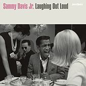 Laughing Out Loud by Sammy Davis, Jr.