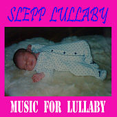 Sleep Lullaby Music by Lullaby