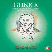 Glinka: Ruslan and Ludmila, Opera: Act IV