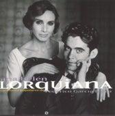 Lorquiana: Canciones Populares de Federico G Lorca by Ana Belén
