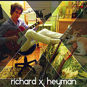 X by Richard X. Heyman