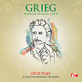 Grieg: Peer Gynt Suite No. 2, Op. 55 (Digitally Remastered) by Slovak Philharmonic Orchestra