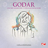 Godár: Concert Grosso for 12 Strings and Harpsichord (Digitally Remastered) by Capella Istropolitana