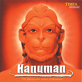 Hanuman the Spectacular Power of Devotion by Various Artists