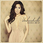 Unbreakable by Rachelle Ann Go
