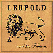 Leopold and his Fiction by Leopold and his Fiction