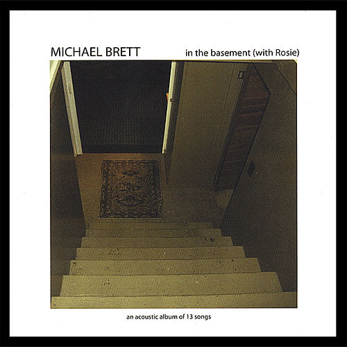 in the basement (with Rosie) by Michael Brett