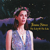 The Lady of The Lake by Elaine Silver