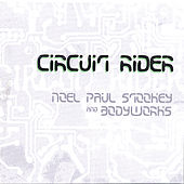 Circuit Rider by Noel Paul Stookey