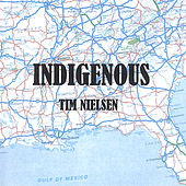 Indigenous by Tim Nielsen