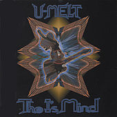 The I's Mind by U-Melt