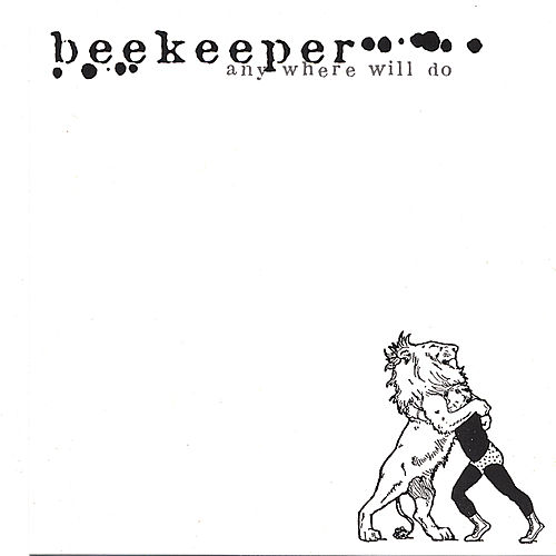 Anywhere Will Do by Beekeeper