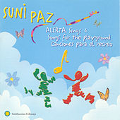Alerta Sings and Songs for the Playground/ Canciones Para el Recreo by Suni Paz