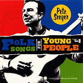 Folk Songs for Young People by Pete Seeger