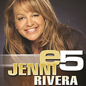 e5 by Jenni Rivera