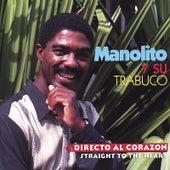 Directo al Corazon by Manolito y su Trabuco