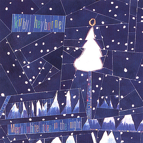 Merry White Tree in the Night by Kirby Heyborne