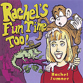 Rachel's Fun Time Too! by Rachel Sumner