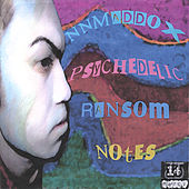 Psychedelic Ransom Notes by NNMaddox