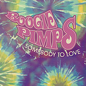 Somebody To Love Ep by Boogie Pimps