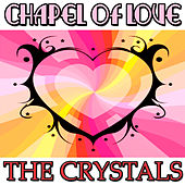 Chapel Of Love EP by The Crystals