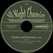 Forks and Knives by All Night Chemists
