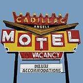 Cadillac Motel Deluxe Accommodations by Cadillac Angels