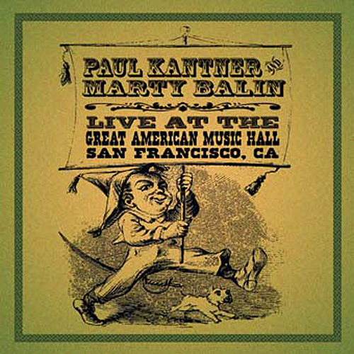 Live At The Great American Music Hall, San Francisco,CA by Paul Kantner