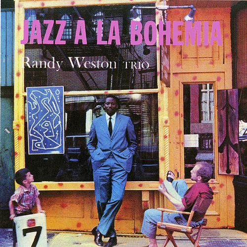 Jazz á la Bohemia by Randy Weston