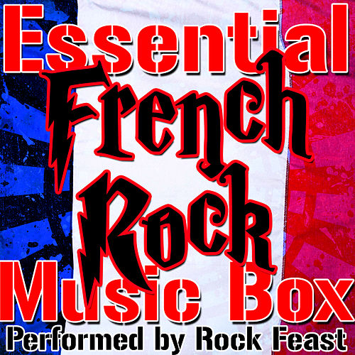 Essential French Rock Music Box by Rock Feast
