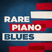Rare Piano Blues von Various Artists