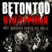 Viva Punk - Mit Vollgas durch die Hölle by Betontod