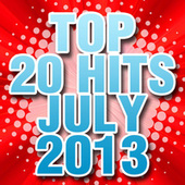 Top 20 Hits July 2013 by Piano Tribute Players