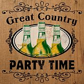 Great Country: Party Time by Various Artists