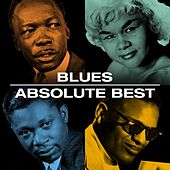 Blues Absolute Best by Various Artists