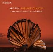 Britten: String Quartets Nos. 1, 3 & Alla marcia by Bohuslav Martinu