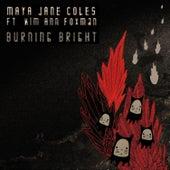 Burning Bright (EP) by Maya Jane Coles